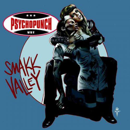 PSYCHOPUNCH-Smakk-Valley-Pochette